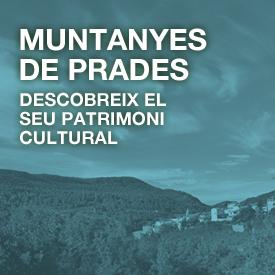 Muntanyes de Prades patrimoni cultural